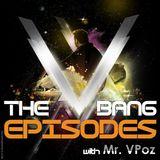 """Mr VPoz Pres. """"V-Bang Episode 025"""" Recorded Live @ Dj Booth.gr"""