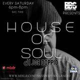 House Of soul On Bass Body and Soul Radio with Joe Doppio 03/09/19