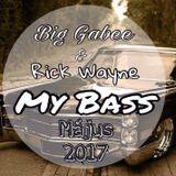Big Gabee&Rick Wayne - My Bass (Május) (2017)