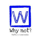 Why Not, 24 Aprile