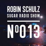 Robin Schulz | Sugar Radio 013