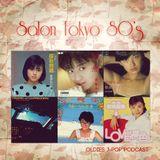 Salon Tokyo 80`s  - Ep.18