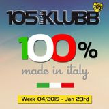 100% made in italy WEEK 04/2015 (On Air January 23rd)