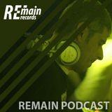 Remain Podcast 12 mixed by Axel Karakasis