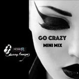 Go Crazy Mini Mix