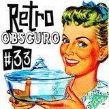 Retro Obscuro #33