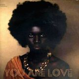 You Are Love Mixed by BlackMartini
