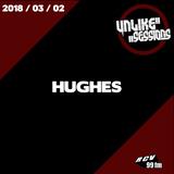 Unlike Sessions - 2018-03-02 - Hughes