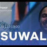 TONY spotkanie: Suwal