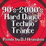 90's - 2000's Hard/Techno/Trance Remix by DJ HeungBoo