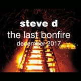 Steve D - The Last Bonfire (December 2017)