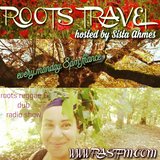 ROOTS TRAVEL #71 hosted by Sista Ahmes - www.rastfm.com 10 12 2018