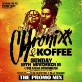 CHRONIXX AND KOFFEE PROMO MIX