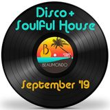 Disco & Soulful House Mix - Sept. '19
