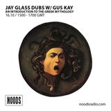 Jay Glass Dubs W/ Guy Kay: 16-10-17