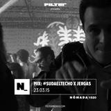 Nómada 23.03.2015: Mix #SudaElTecho x Jergas