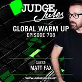 JUDGE JULES PRESENTS THE GLOBAL WARM UP EPISODE 798