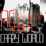 [Crazy World] minimal tech house mixed by Ac Rola  [[lg MgBooking tel Aviv]]