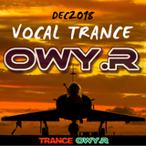 Vocal Trance Mix Dec18 OwyR