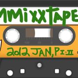 Tw's MMiXXTAPES: 2o11 Year in Revue; JAN, PART TWO, side A