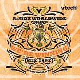 A-Side Worldwide Presents... We're Winning Mixtape