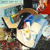Sanity Soap Mix 2 : Square Circle Square