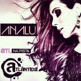 ANALU #006 - ANALU Live (ATL na Pista - Radio Atlandida FM)