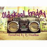 POWER MIX @ 6   OLD SKOOL FRIDAY