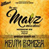Mas Maiz Mixshow (#15) Ft Special Guest DJ Kevin Banger