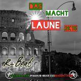 R-Beat - Das macht Laune 2015
