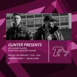 GUNTER Presents on Trickstar Radio: 18th February 2019 - w/ Heritage (Dissident Sound)