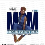 MOCHI PARTY MIX 1 #Afrobeat/Hiphop/Spanish/Dancehall
