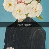 High Fidelity - Episode 01