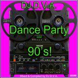 DJ D.V.A. - Dance Party 90's!