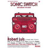Robert Luis Sonic Switch May 11th @ Green Door Store - 5 Hour DJ Set