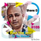 Feel The Soul In Da House #109