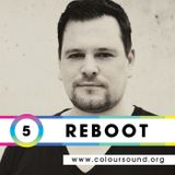 Reboot | 005 Podcast