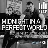KEXP Presents Midnight In A Perfect World with FKL