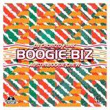 """Boogie Biz"" Mixed by DJ Chorizo Funk"