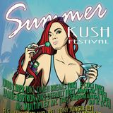 Summer Kush Festival 2015 Promo (mixed by DJ K)