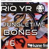 #6. BONES  & Joeb-E  JUNGLE TIME Kane Fm  08.05.14