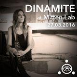 Dinamite @ Mitten. Lab (Rome) 27.03.2016