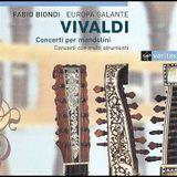 Vivaldi Mandolin Concertos - Fabio Biondi Europa Galante