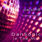 "DanSonic In The Mix 04|2018 ""SoundTraveller"""