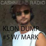 Klon Dump #5 w/ Mark 30-05-2017