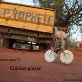 Afrosouldescarga n°21-Chicken grease