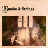 dfbm #72 - Smoke & Strings