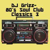 80's Soul Club Classics Vol.3