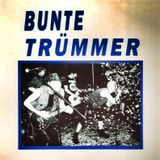 Bunte Trümmer - Live Tape (ca. 1989-90) DDR Punk from Bad Liebenwerda - 15 Songs