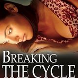 Breaking The Cycle (Chapter 4)
